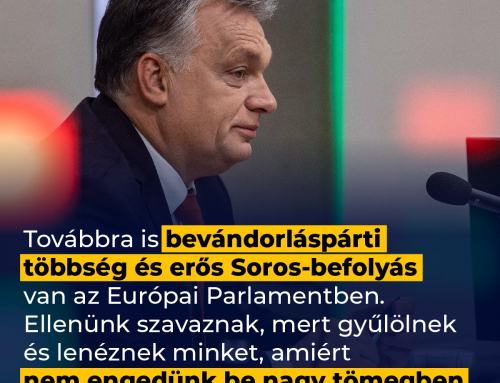 A bevándorláspárti többség azért szavaz ellenünk az Európai Parlamentben, mert mi ne…