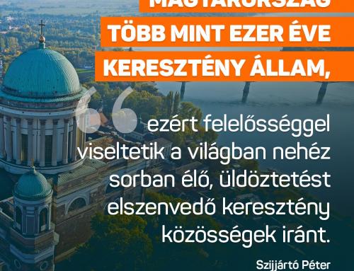 Magyarország több mint ezer éve keresztény állam, ezért felelősséggel viseltetik a v…