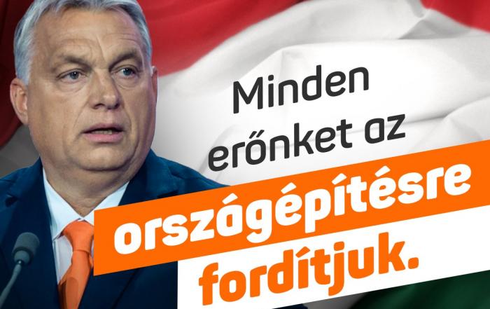 2010 óta országépítő korszak van Magyarországon.