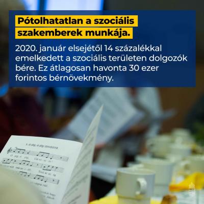 Megbecsüljük a szociális területen dolgozókat, és béremeléssel honoráljuk a munkájuk…