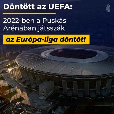 Döntött az UEFA: 2022-ben a Puskás Arénában játsszák az Európa-liga-döntőt!