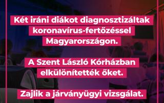 Két iráni diákot diagnosztizáltak koronavírus-fertőzéssel Magyarországon. A Szent Lá…