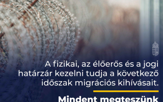 Mindent megteszünk Magyarország és a magyar emberek védelme érdekében.
