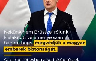 Nekünk nem Brüsszel rólunk kialakított véleménye számít, hanem hogy megvédjük a magy…