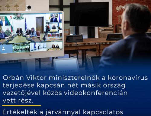 Orbán Viktor miniszterelnök a koronavírus terjedése kapcsán hét másik ország vezetőj…