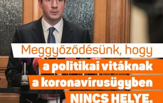 Meggyőződésünk, hogy a politikai vitáknak a koronavírusügyben nincs helye – jelentet…